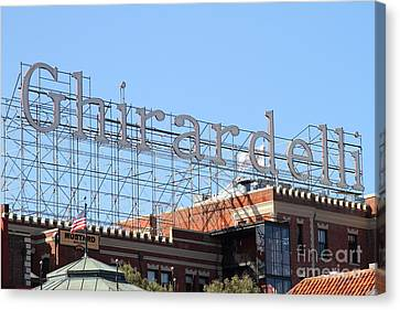 Ghirardelli Chocolate Factory San Francisco California . 7d13979 Canvas Print by Wingsdomain Art and Photography