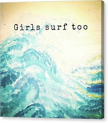 Girls Surf Too Watercolor Canvas Print