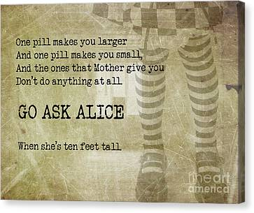 Go Ask Alice Canvas Print by Juli Scalzi