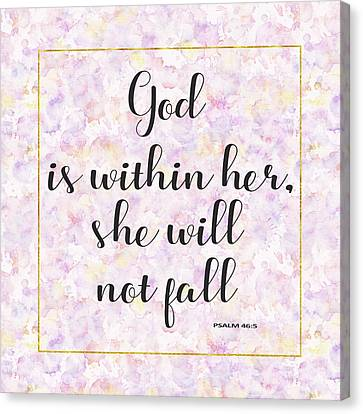 Canvas Print featuring the painting God Is Within Her She Will Not Fall Bible Quote by Georgeta Blanaru