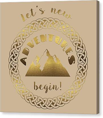 Canvas Print - Gold Let's New Adventures Begin Typography by Georgeta Blanaru