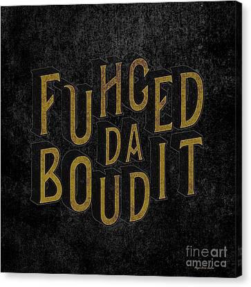 Canvas Print featuring the digital art Goldblack Fuhgeddaboudit by Megan Dirsa-DuBois