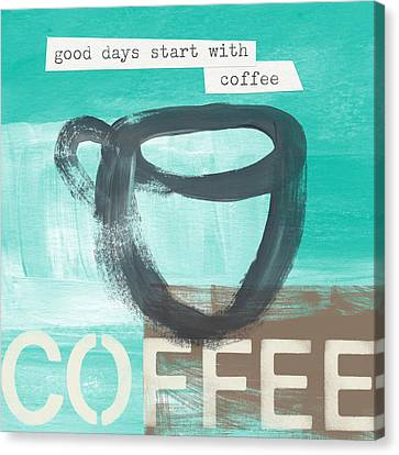 Good Days Start With Coffee In Blue- Art By Linda Woods Canvas Print by Linda Woods