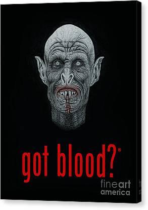 Got Blood? Canvas Print by Wave