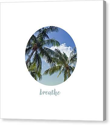 Graphic Art Breathe - Palm Trees Canvas Print by Melanie Viola