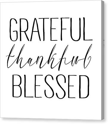 Canvas Print - Grateful Thankful Blessed by Jaime Friedman
