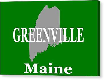 Canvas Print featuring the photograph Greenville Maine State City And Town Pride  by Keith Webber Jr