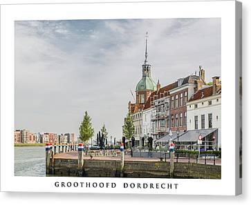 Groothoofd Dordrecht Netherlands Canvas Print by Fotografie Jeronimo