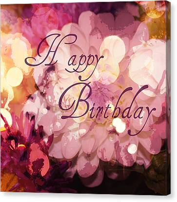 Happy Birthday Canvas Print by Cathie Tyler