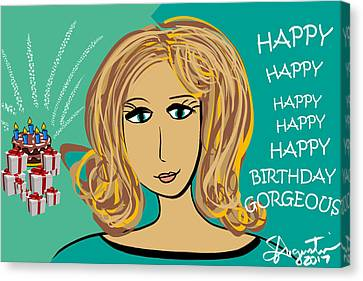 Happy Birthday Gorgeous - Cathy W Version Canvas Print by Sharon Augustin
