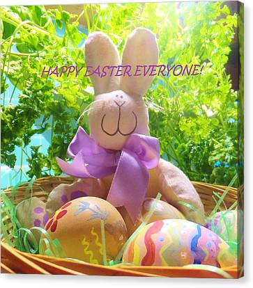 Happy Easter Everyone Canvas Print by Denise Fulmer
