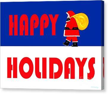 Happy Holidays 15 Canvas Print by Patrick J Murphy