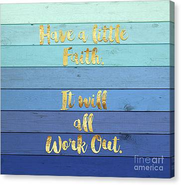 Gold Metal Canvas Print - Have A Little Faith Blue Ombre Wood Gold Text Art by Tina Lavoie
