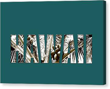 Canvas Print featuring the photograph Hawaii Coconut Palm Type by Kerri Ligatich