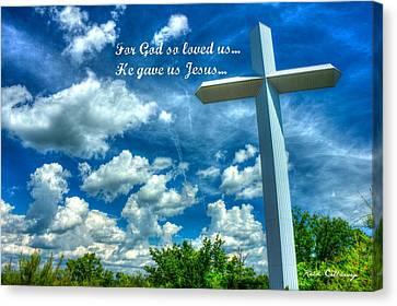 He Gave Us Jesus The Cross Canvas Print by Reid Callaway