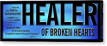Canvas Print featuring the digital art Healer Of Broken Hearts by Shevon Johnson