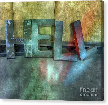 Hell  Canvas Print by Steven Digman