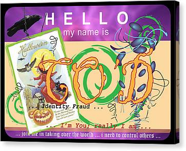 Hello My Name Is Co'd Canvas Print by Donna Zoll