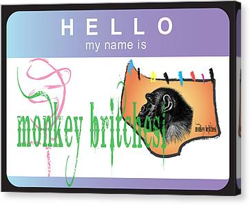 Hello My Name Is Monkey Britches Canvas Print by Donna Zoll