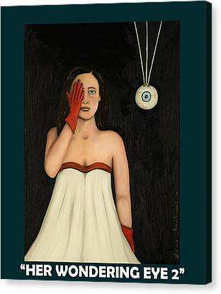 Bare Shoulder Canvas Print - Her Wandering Eye 2 With Lettering by Leah Saulnier The Painting Maniac