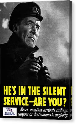 He's In The Silent Service - Are You Canvas Print by War Is Hell Store