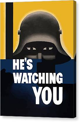 He's Watching You - Ww2 Canvas Print by War Is Hell Store