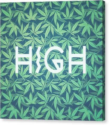 High Typo  Cannabis   Hemp  420  Marijuana   Pattern Canvas Print by Philipp Rietz