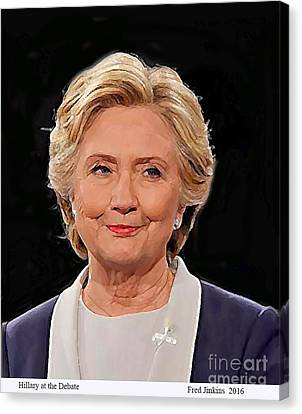 Hillary At The Debate Canvas Print by Fred Jinkins