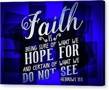Hisworks Godart Hebrews 11 1 The Truth Bible Art Canvas Print by Reid Callaway
