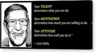 Holtz Quote Canvas Print