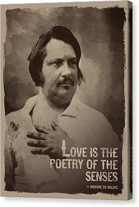 Honore De Balzac Quote Canvas Print by Afterdarkness