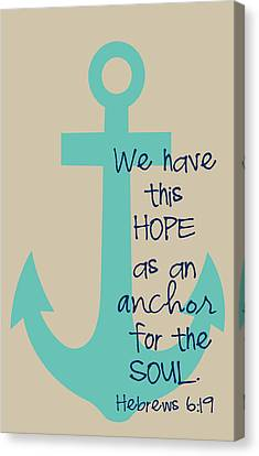 Hope Is An Anchor Canvas Print by Nancy Ingersoll