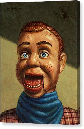 Howdy Doody Dodged A Bullet Canvas Print by James W Johnson