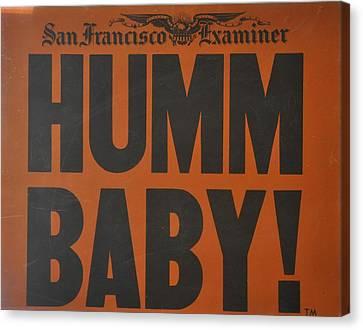 Humm Baby Examiner Canvas Print