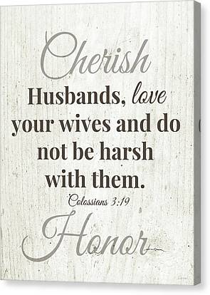 Husbands Love Honor Cherish- Art By Linda Woods Canvas Print by Linda Woods