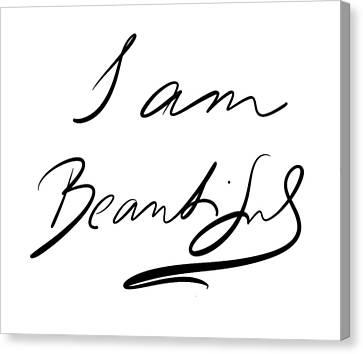 I Am Beautiful Canvas Print by Marianna Mills