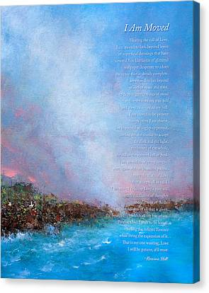 Attune Canvas Print - I Am Moved Poem by Korrine Holt