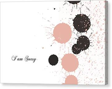 I Am Sorry Canvas Print by Trilby Cole