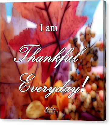 I Am Thankful # 6059 Canvas Print