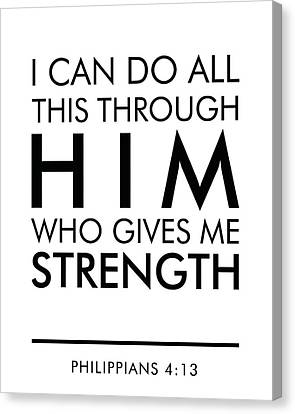 Religious Canvas Print - I Can Do All This Through Him Who Gives Me Strength - Philippians 4 13 by Studio Grafiikka
