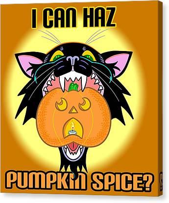 I Can Haz Pumpkin Spice? Canvas Print