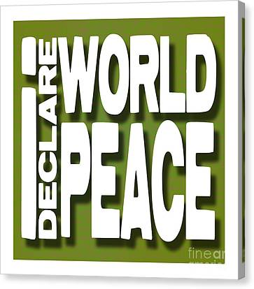 I Declare World Peace Greeting Card Canvas Print by RC Gelber