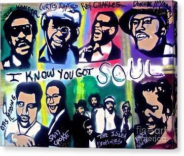 I Know You Got Soul Canvas Print by Tony B Conscious