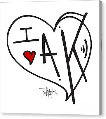 I Love Alaska Heart Design From The Livin The Mad Life Collection By Megan Duncanson Canvas Print by Megan Duncanson