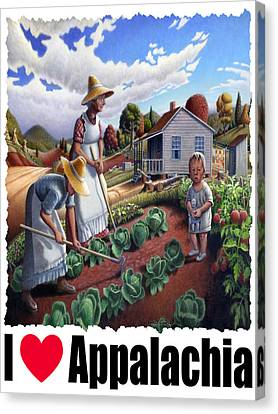 I Love Appalachia - Family Garden Appalachian Farm Landscape Canvas Print by Walt Curlee