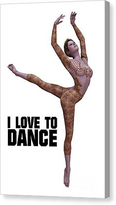 I Love To Dance Canvas Print by Esoterica Art Agency