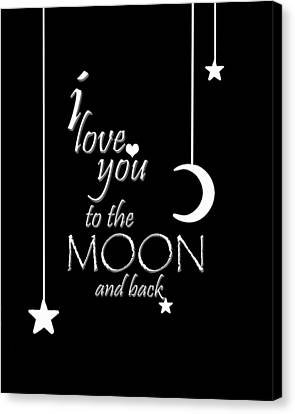 I Love You To The Moon And Back Canvas Print by Cherie Duran