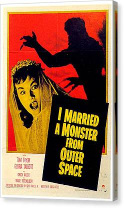 I Married A Monster From Outer Space  Canvas Print