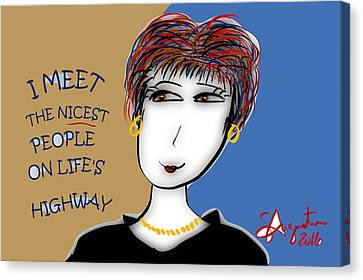 Lead The Life Canvas Print - I Meet The Nicrdt People On Life's Highway by Sharon Augustin