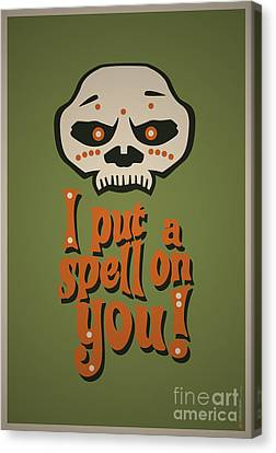 I Put A Spell On You Voodoo Retro Poster Canvas Print by Monkey Crisis On Mars